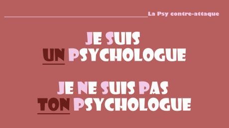je suis un psychologue