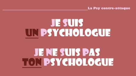 je suis un psychologue